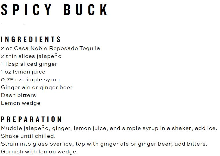 Recipe for a Spicy Buck with Casa Noble tequila