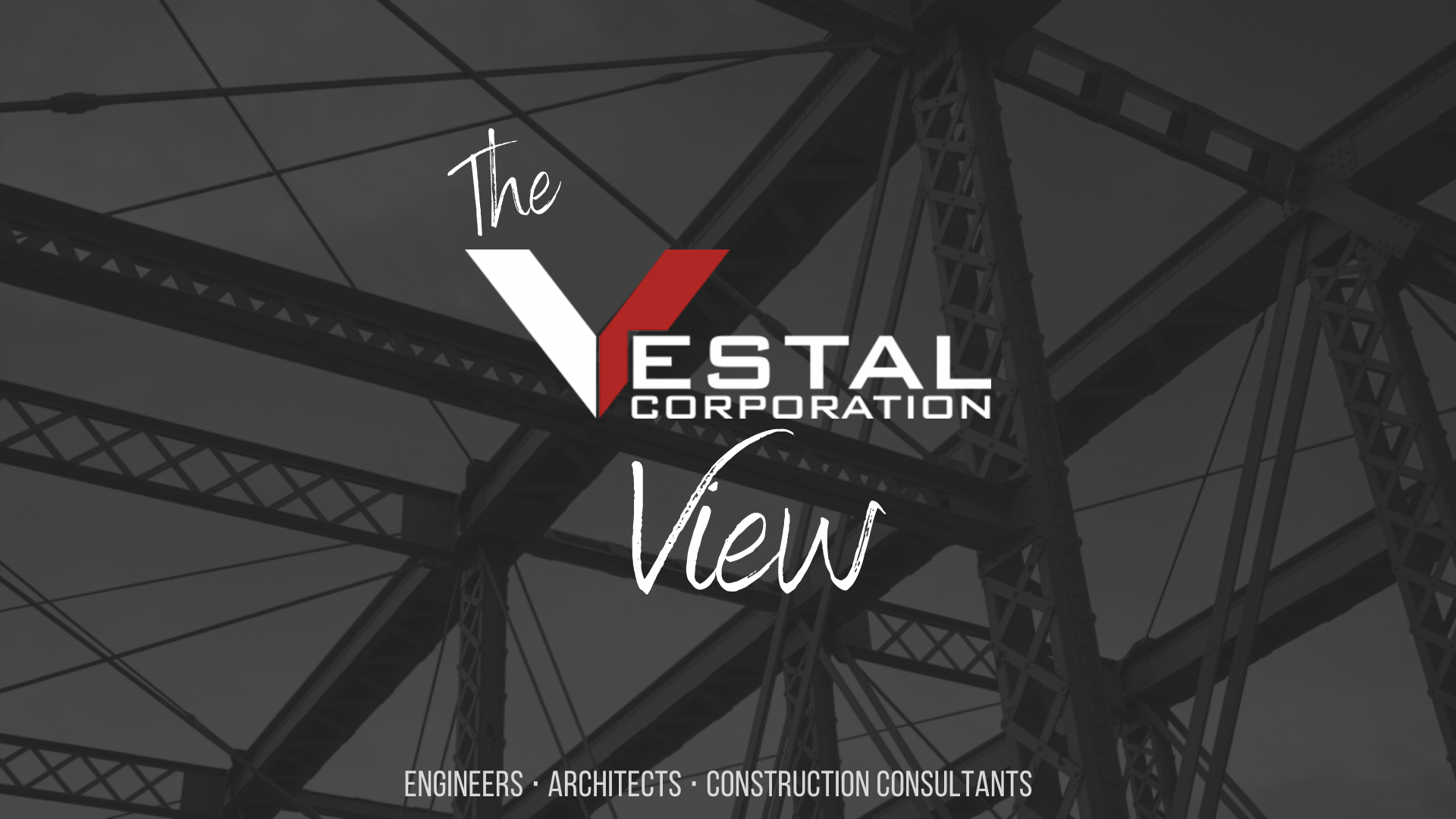 The Vestal View | Vestal Corporation - Engineers | Architects | Construction Consultants Newsletter