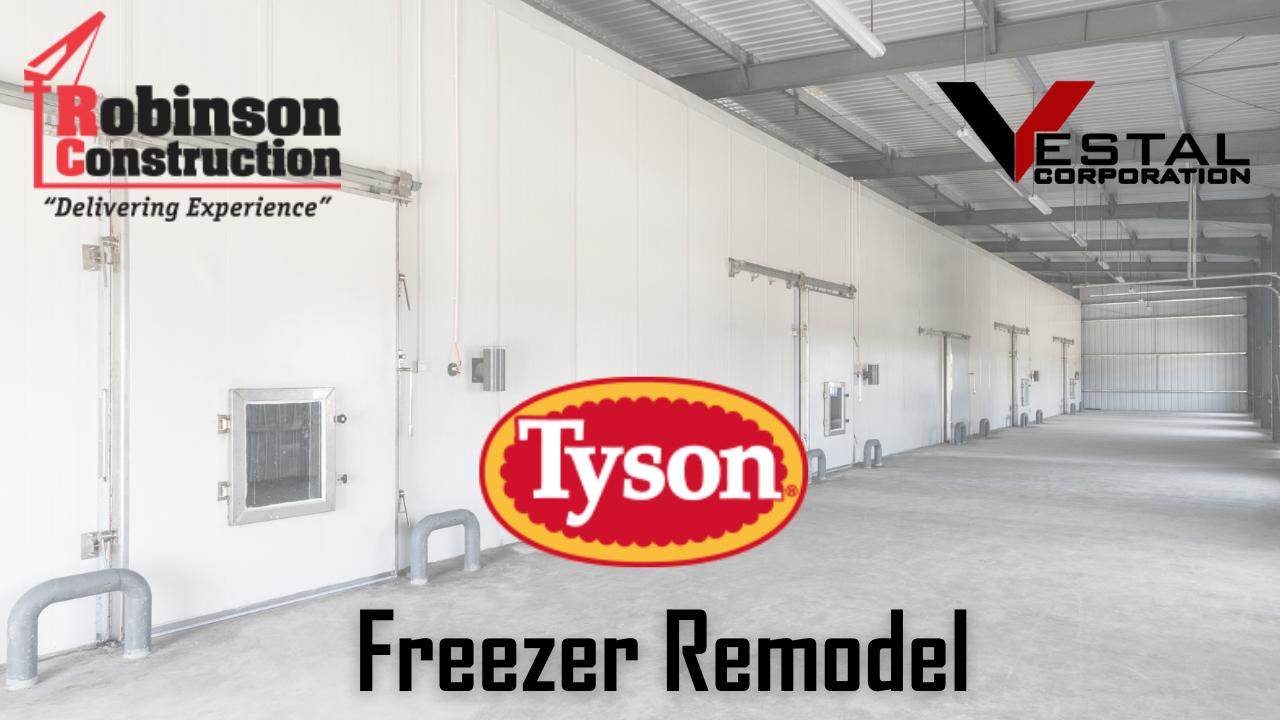 Vestal Corporation & Robinson Construction   Tyson Freezer Remodel