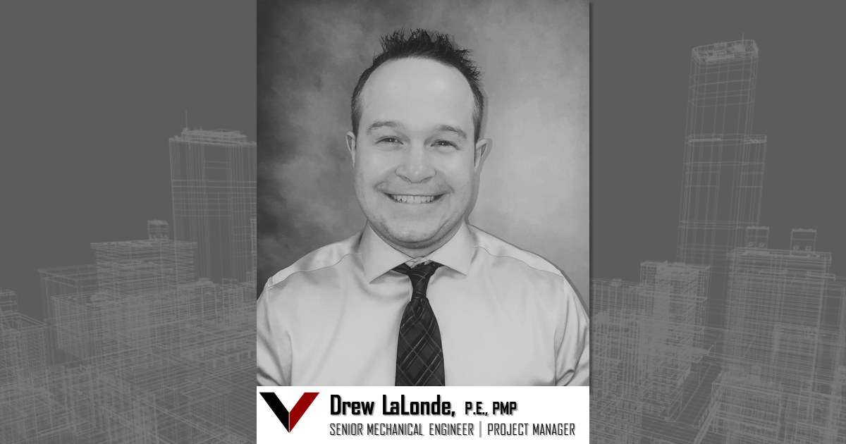 Vestal Corporation - Engineers | Architects | Construction Consultants Welcomes Drew LaLonde